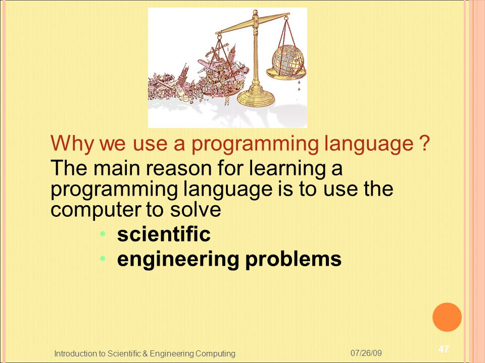 Why we use a programming language