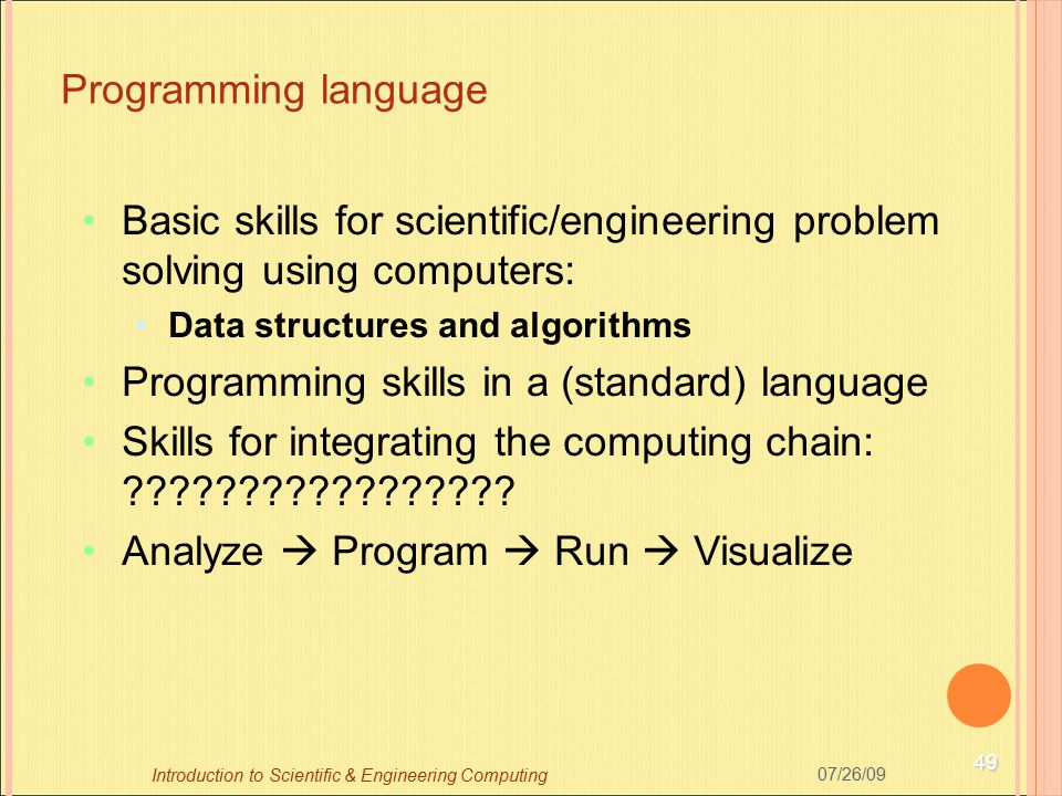 Programming skills in a (standard) language