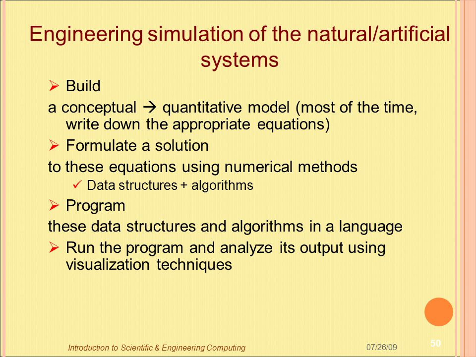 Engineering simulation of the natural/artificial systems