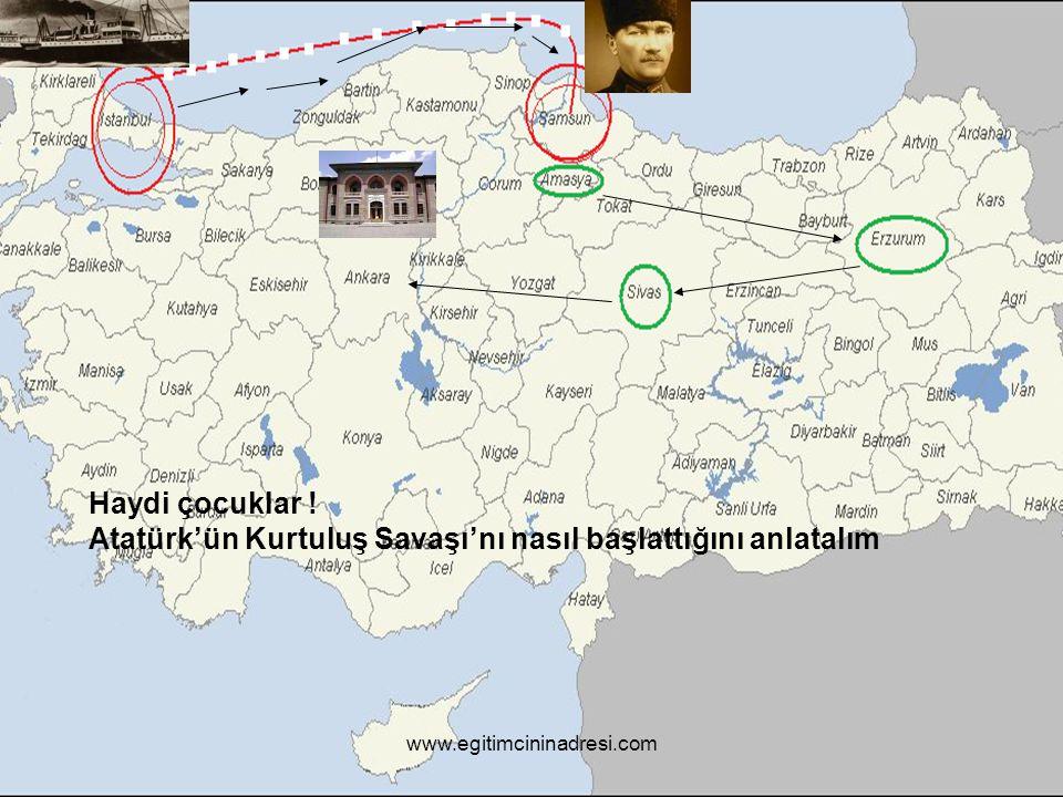 Atatürk'ün Kurtuluş Savaşı'nı nasıl başlattığını anlatalım