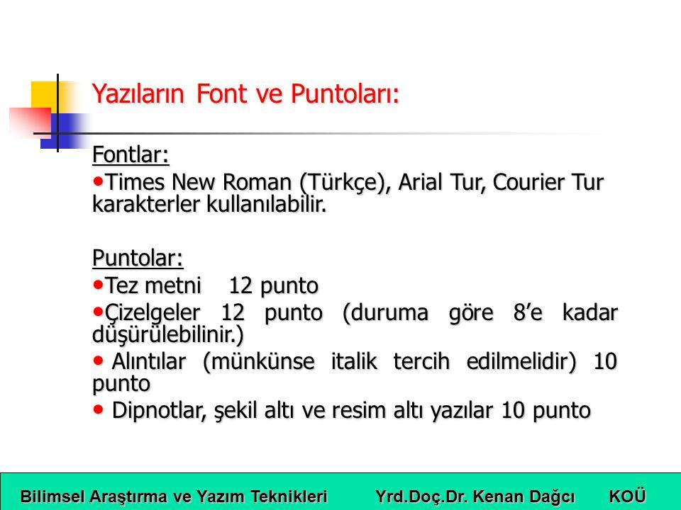 Yazıların Font ve Puntoları: