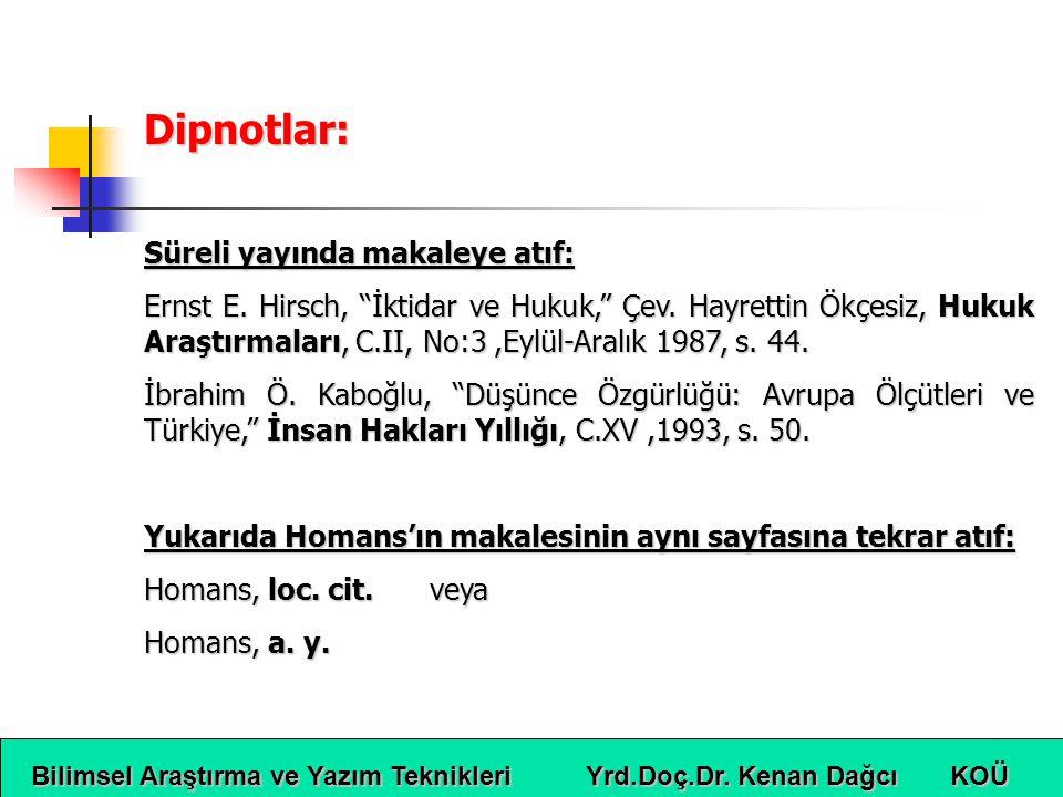Dipnotlar: Süreli yayında makaleye atıf: