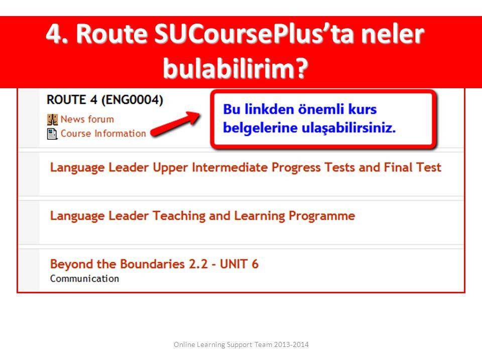 4. Route SUCoursePlus'ta neler bulabilirim