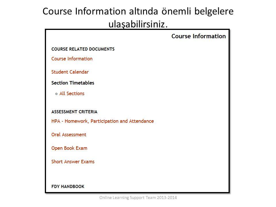Course Information altında önemli belgelere ulaşabilirsiniz.