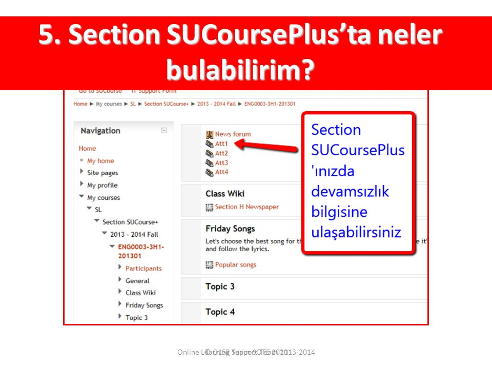 5. Section SUCoursePlus'ta neler bulabilirim