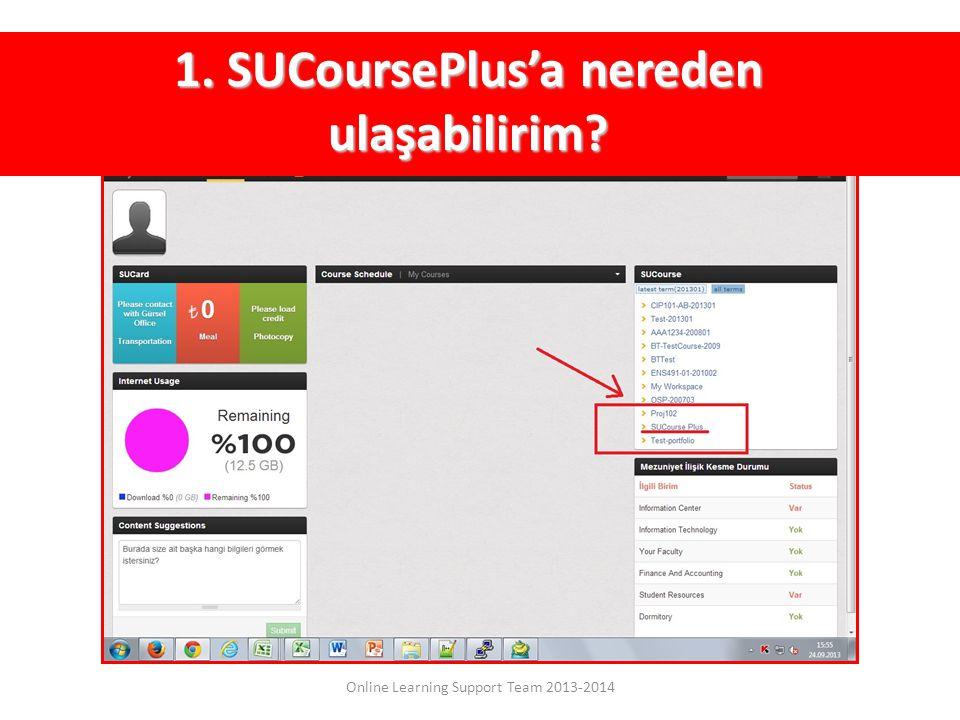 1. SUCoursePlus'a nereden ulaşabilirim