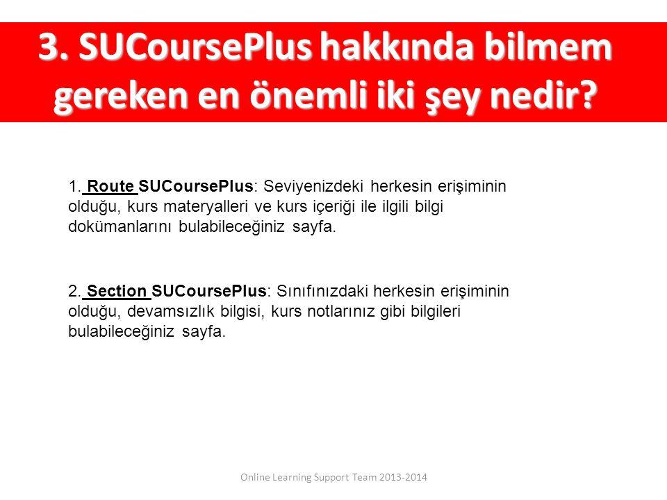 3. SUCoursePlus hakkında bilmem gereken en önemli iki şey nedir