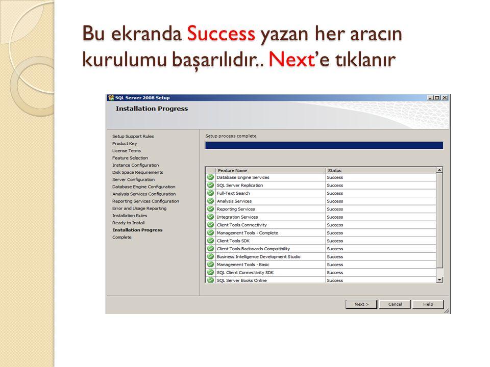 Bu ekranda Success yazan her aracın kurulumu başarılıdır