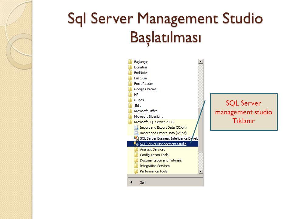 Sql Server Management Studio Başlatılması