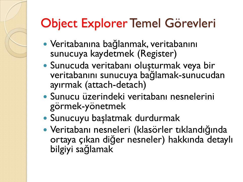 Object Explorer Temel Görevleri