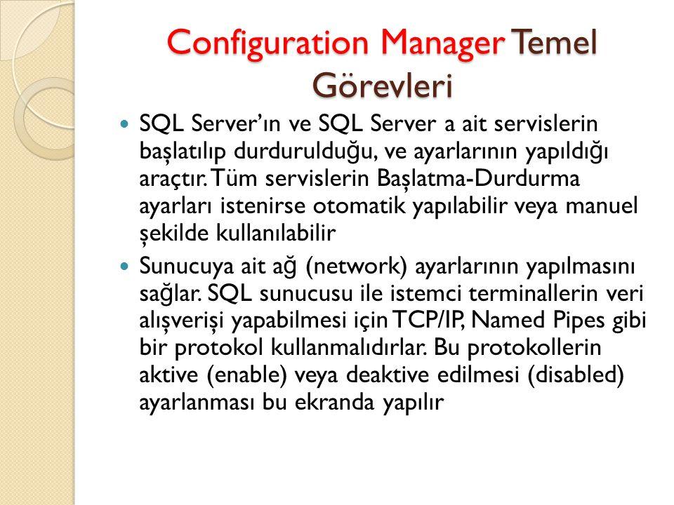 Configuration Manager Temel Görevleri