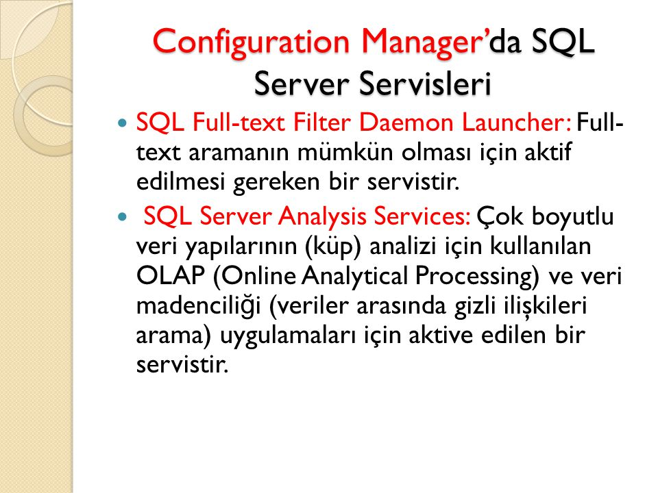 Configuration Manager'da SQL Server Servisleri