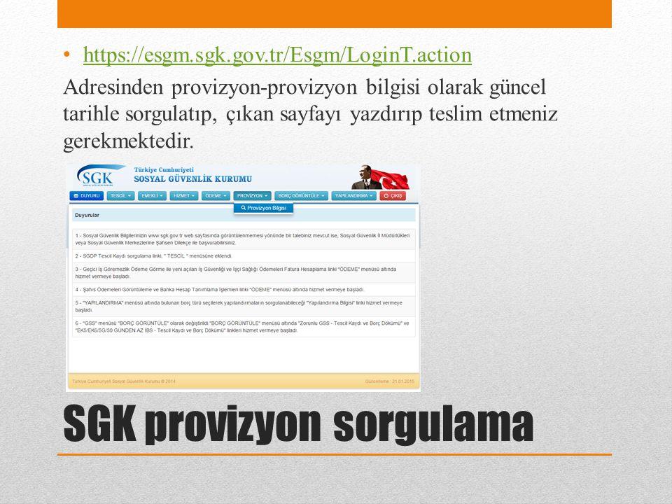 SGK provizyon sorgulama
