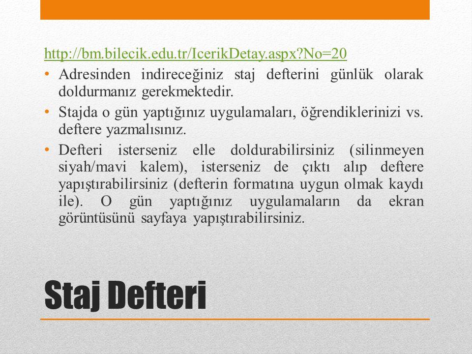 Staj Defteri http://bm.bilecik.edu.tr/IcerikDetay.aspx No=20