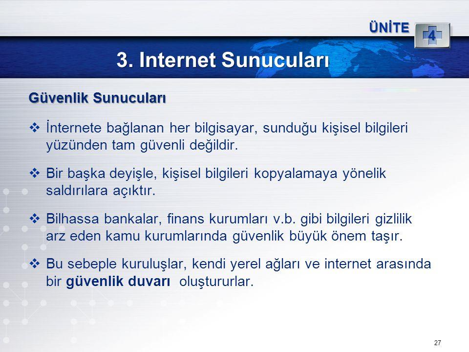 3. Internet Sunucuları Güvenlik Sunucuları