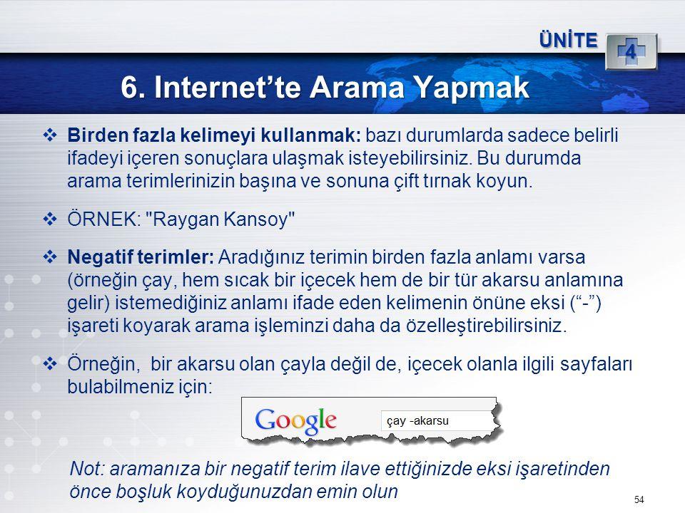 6. Internet'te Arama Yapmak