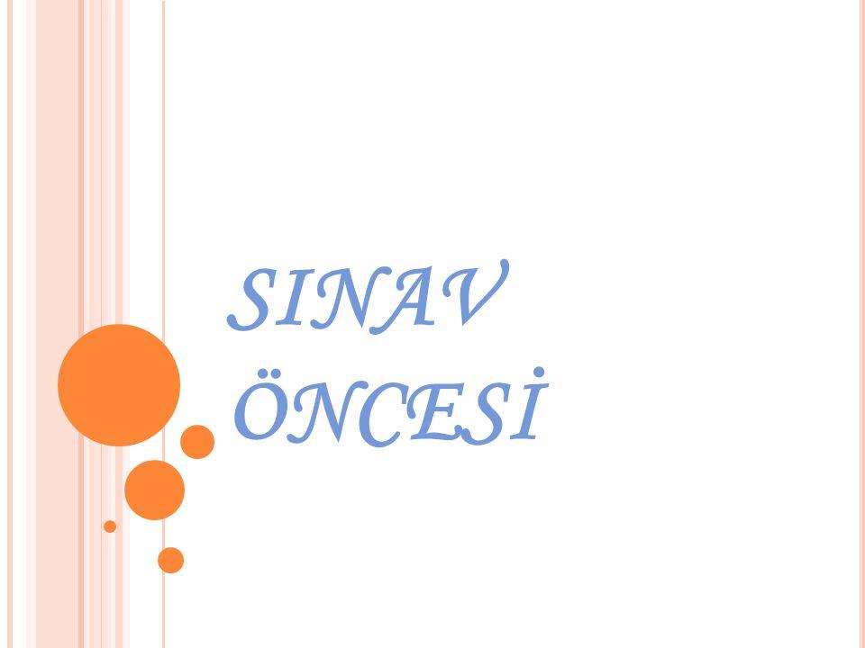 SINAV ÖNCESİ