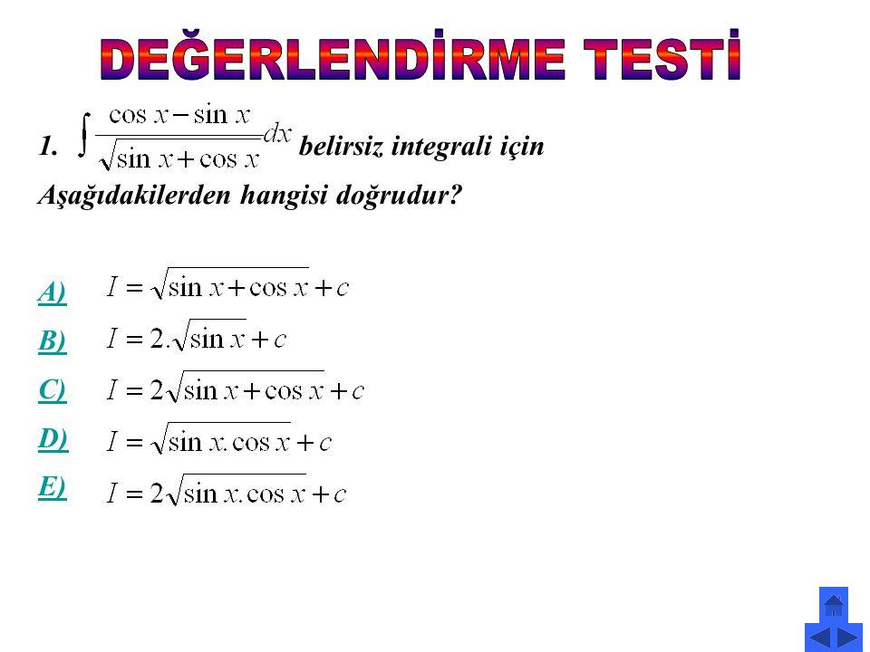 belirsiz integrali için