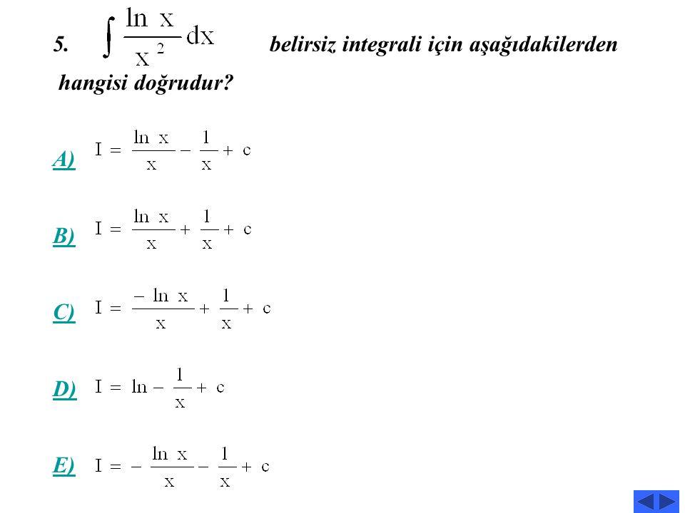 belirsiz integrali için aşağıdakilerden