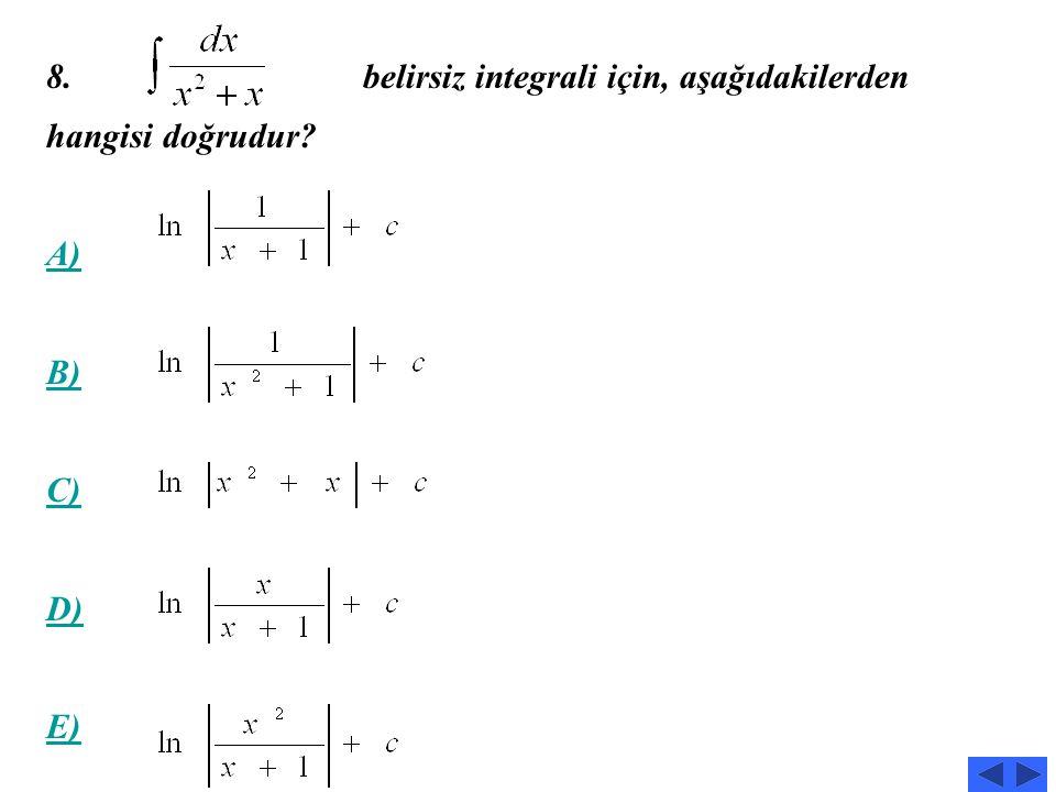 belirsiz integrali için, aşağıdakilerden