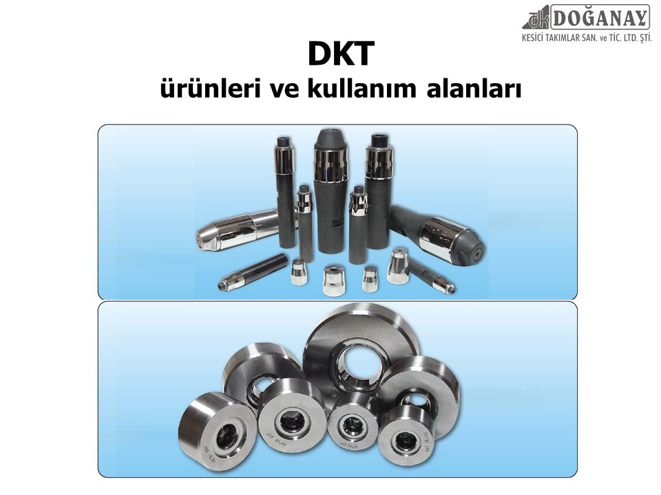 DKT ürünleri ve kullanım alanları