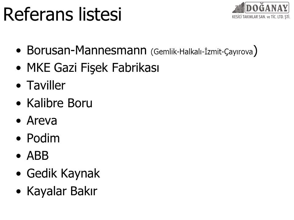 Referans listesi Borusan-Mannesmann (Gemlik-Halkalı-İzmit-Çayırova)