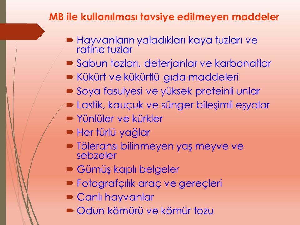 MB ile kullanılması tavsiye edilmeyen maddeler