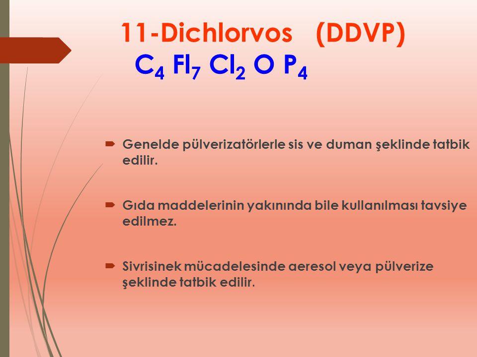 11-Dichlorvos (DDVP) C4 Fl7 Cl2 O P4