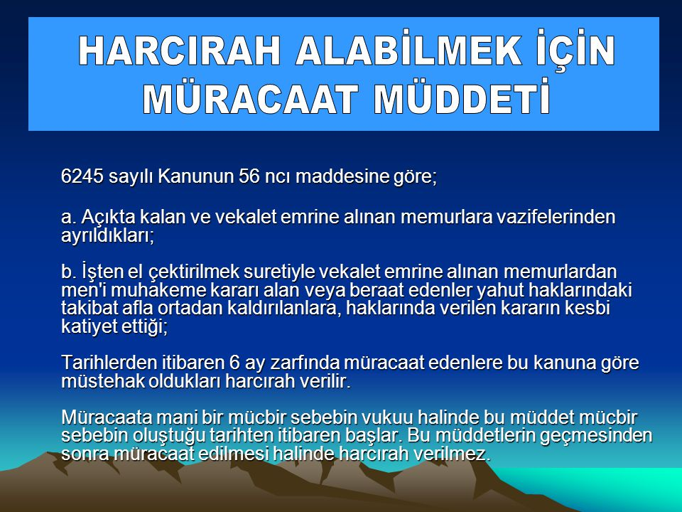 HARCIRAH ALABİLMEK İÇİN