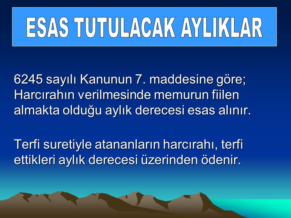 ESAS TUTULACAK AYLIKLAR