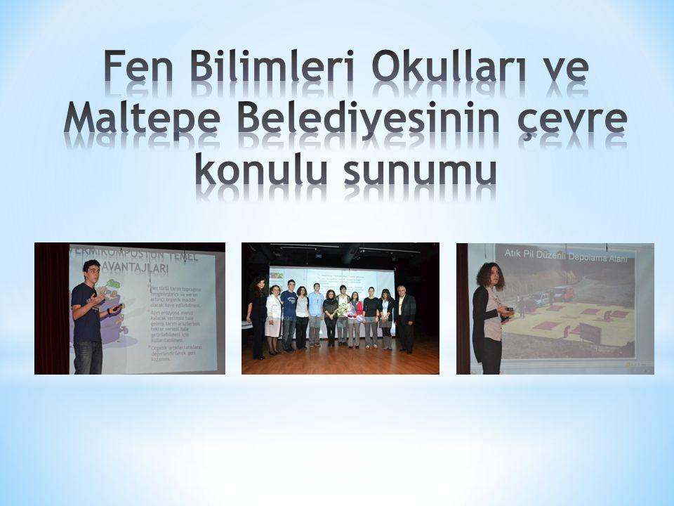 Fen Bilimleri Okulları ve Maltepe Belediyesinin çevre konulu sunumu