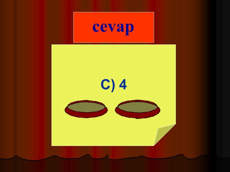 cevap C) 4