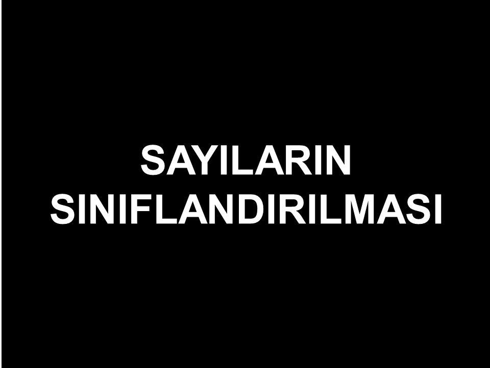 SAYILARIN SINIFLANDIRILMASI