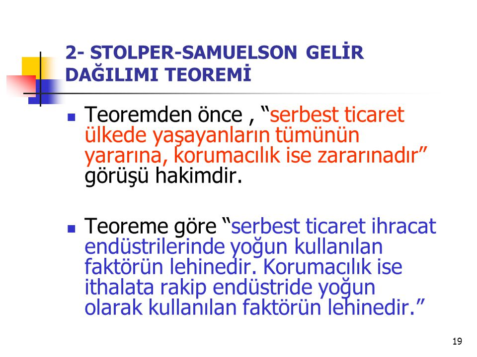 2- STOLPER-SAMUELSON GELİR DAĞILIMI TEOREMİ