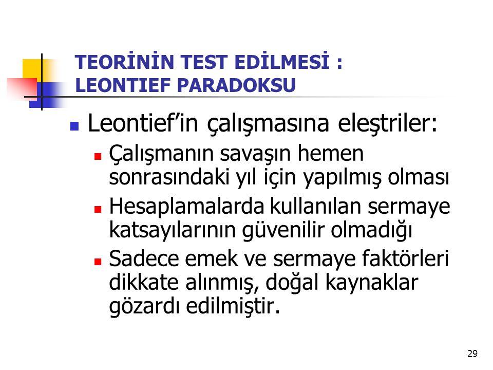 Leontief'in çalışmasına eleştriler: