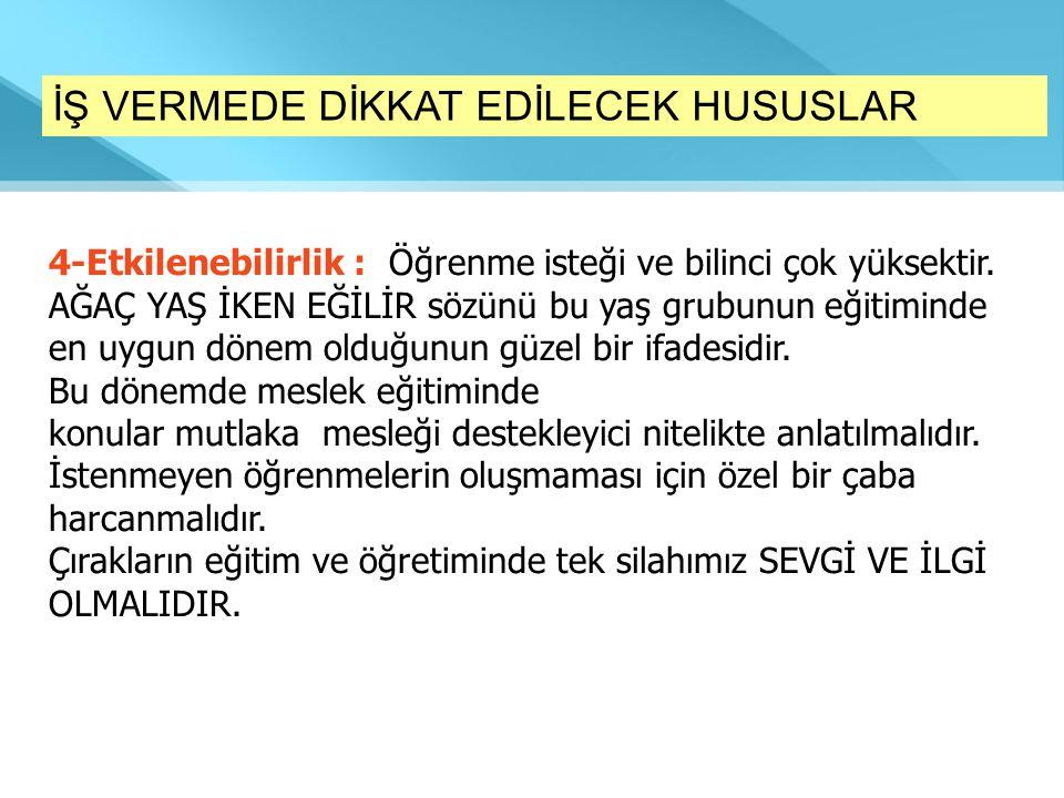 İŞ VERMEDE DİKKAT EDİLECEK HUSUSLAR