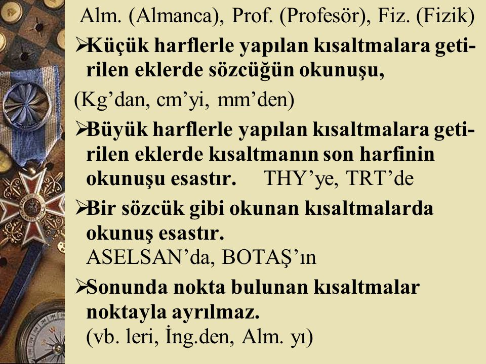 Alm. (Almanca), Prof. (Profesör), Fiz. (Fizik)