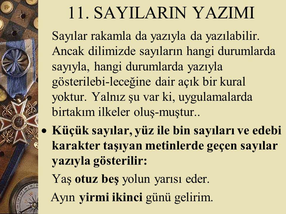 11. SAYILARIN YAZIMI
