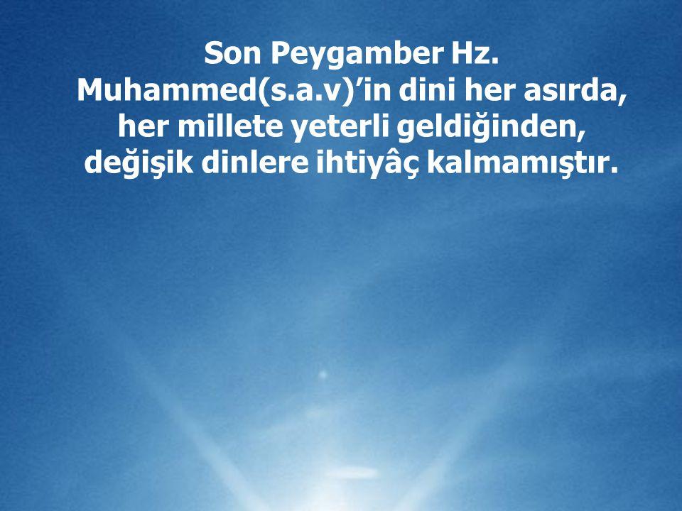 Son Peygamber Hz. Muhammed(s. a