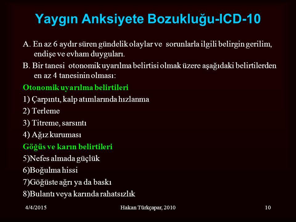 Yaygın Anksiyete Bozukluğu-ICD-10