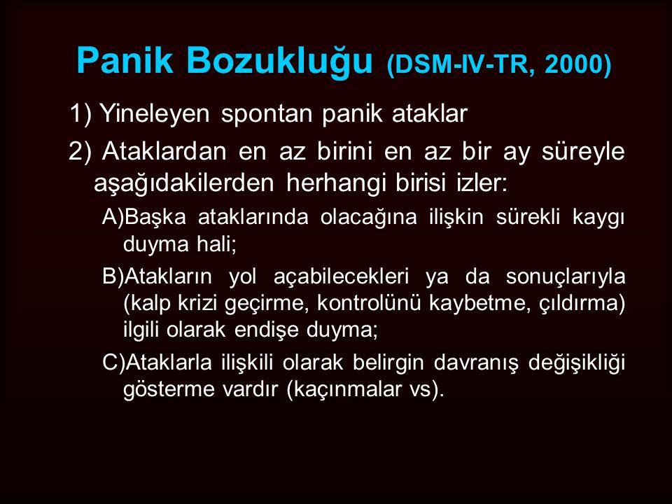 Panik Bozukluğu (DSM-IV-TR, 2000)