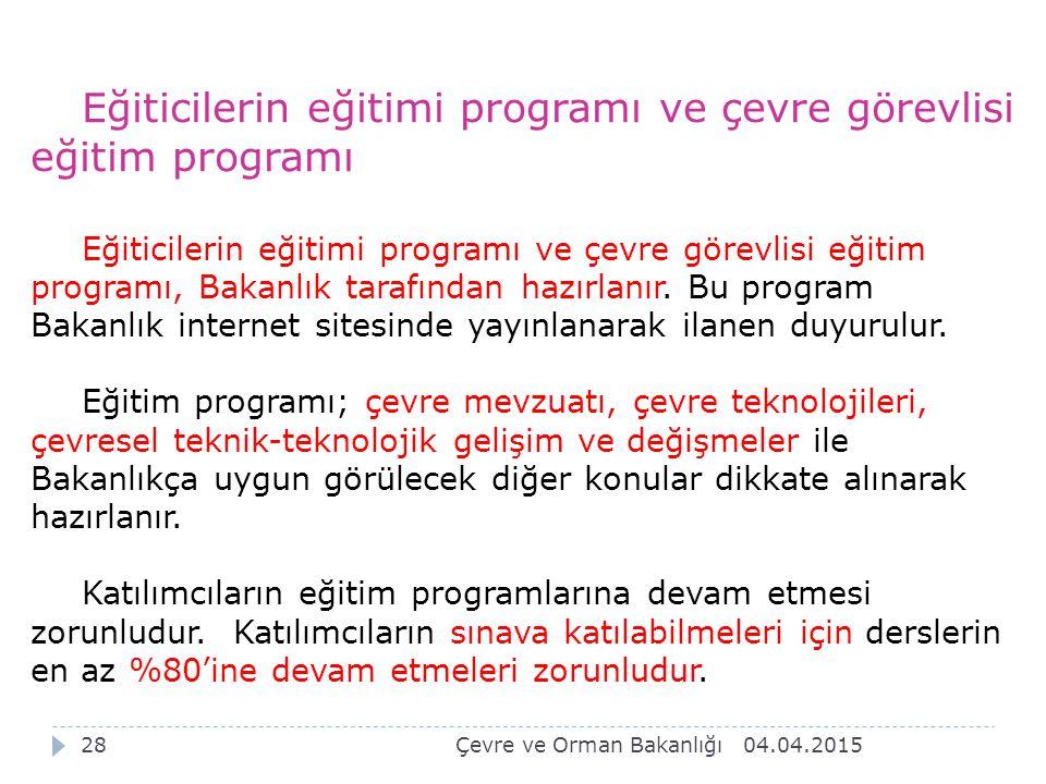 Eğiticilerin eğitimi programı ve çevre görevlisi eğitim programı
