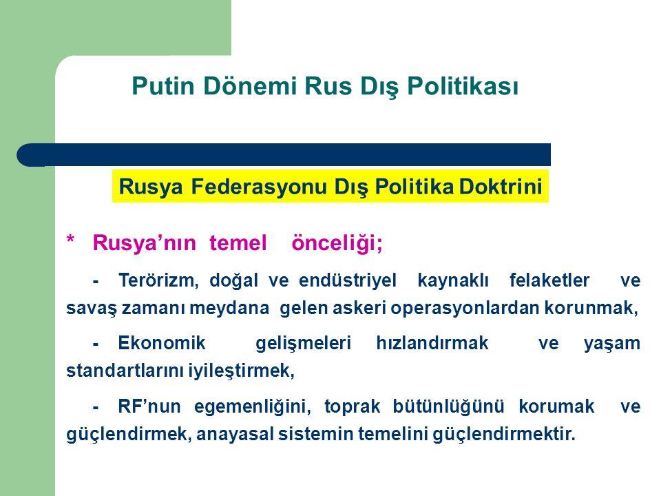 Putin Dönemi Rus Dış Politikası