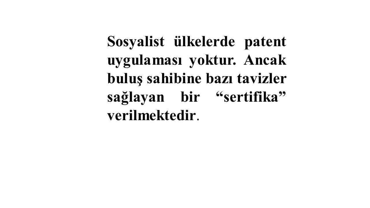 Sosyalist ülkelerde patent uygulaması yoktur