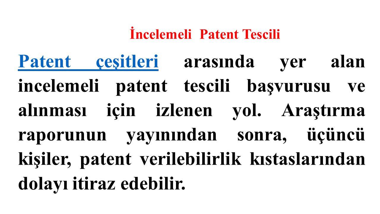 İncelemeli Patent Tescili