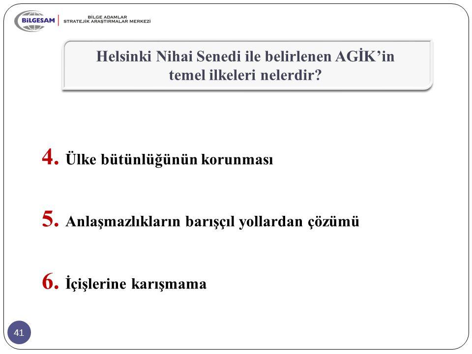 Helsinki Nihai Senedi ile belirlenen AGİK'in temel ilkeleri nelerdir
