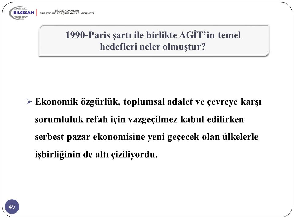 1990-Paris şartı ile birlikte AGİT'in temel hedefleri neler olmuştur