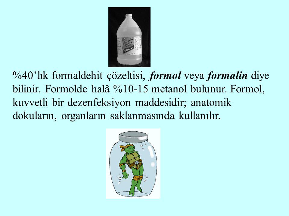 %40'lık formaldehit çözeltisi, formol veya formalin diye bilinir