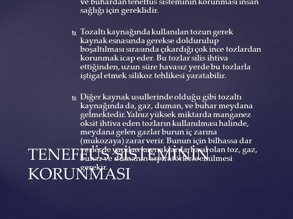 TENEFFÜS SİSTEMİNİN KORUNMASI