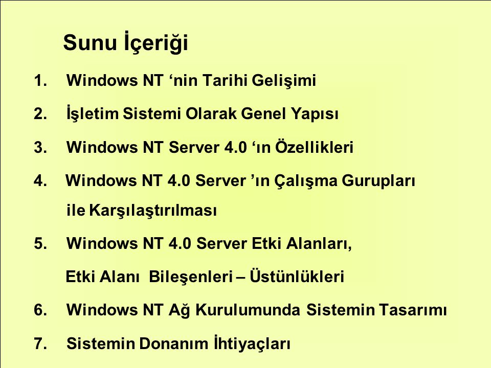 Sunu İçeriği Windows NT 'nin Tarihi Gelişimi
